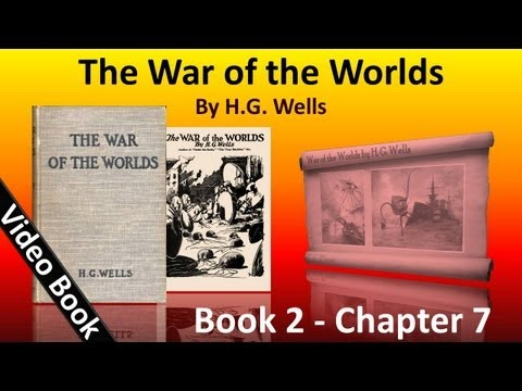 Book 2 - Ch 07 - The War of the Worlds by HG Wells