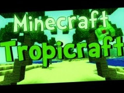 How to download Tropicraft mod minecraft 1.4.5